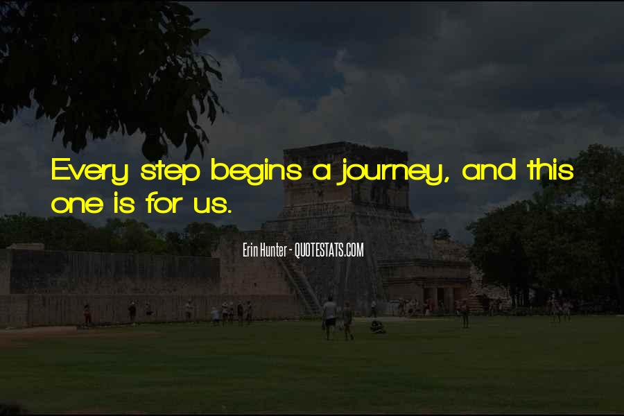 Quotes About Journey Begins #1111753