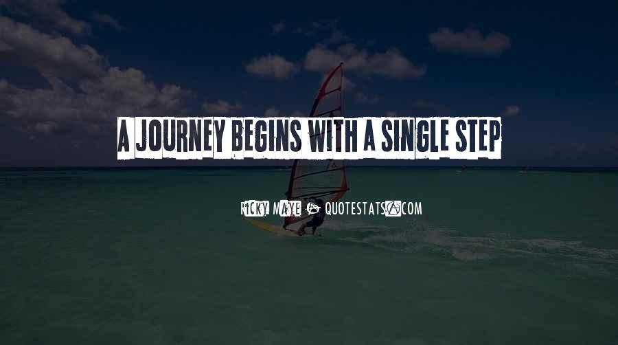 Quotes About Journey Begins #1204396