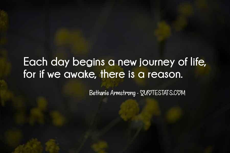 Quotes About Journey Begins #126226