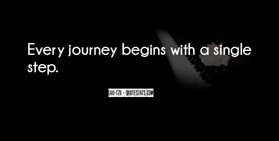 Quotes About Journey Begins #1613914