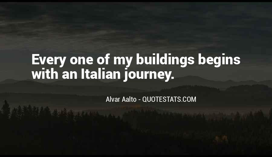 Quotes About Journey Begins #305088