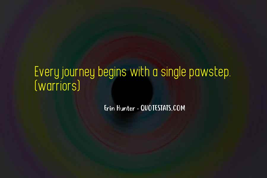 Quotes About Journey Begins #378361