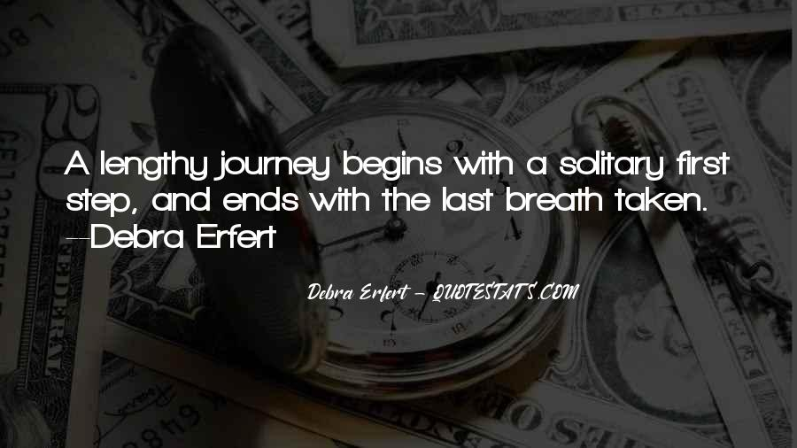 Quotes About Journey Begins #675318