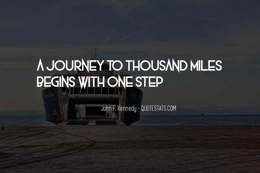 Quotes About Journey Begins #732720