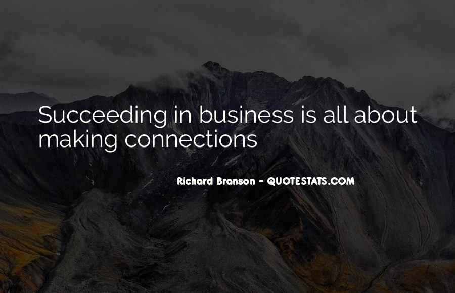 Quotes About Connections In Business #1381874