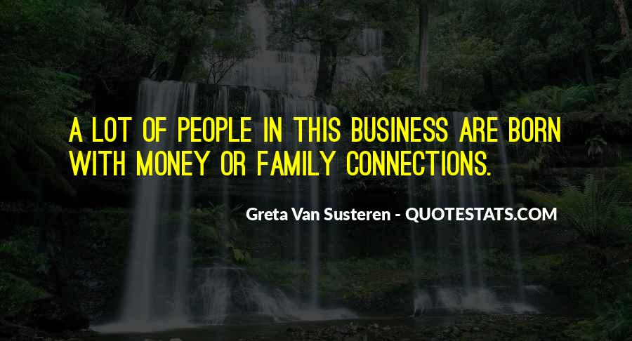 Quotes About Connections In Business #1813509
