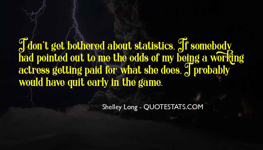 Quotes About Being Bothered #419494