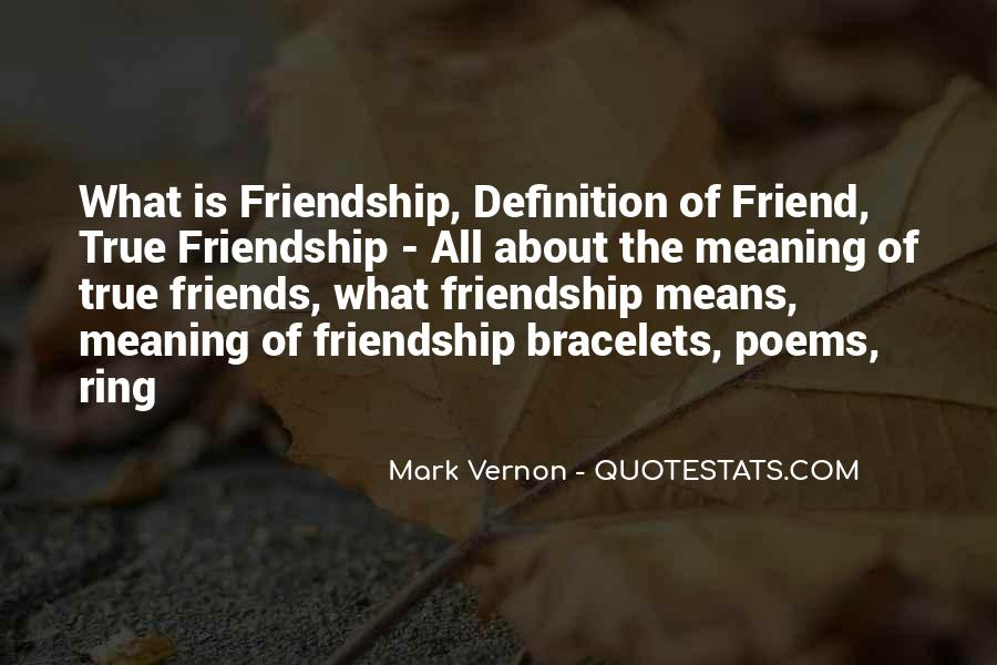 Quotes About Friendship With Meaning #1605442