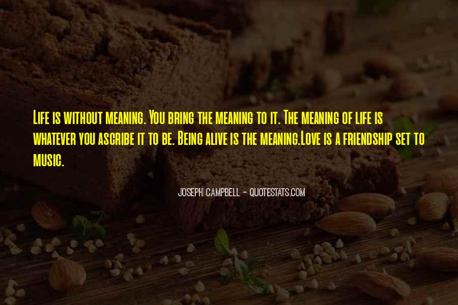 Quotes About Friendship With Meaning #1810625