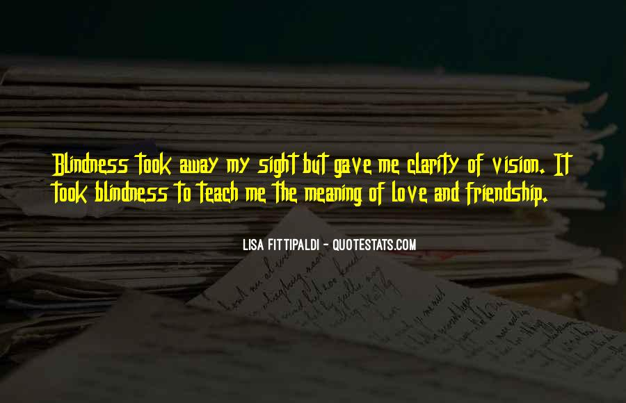 Quotes About Friendship With Meaning #290737