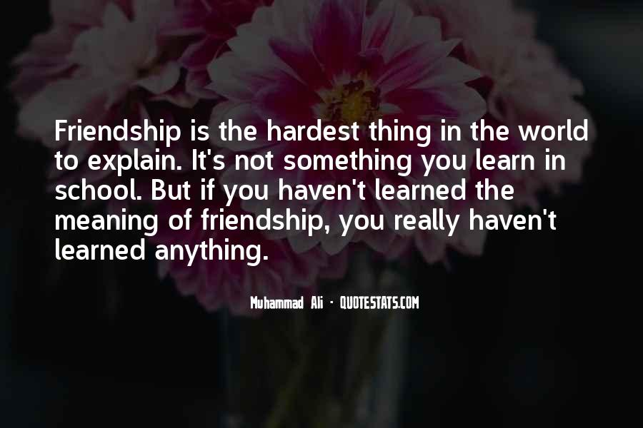 Quotes About Friendship With Meaning #311184