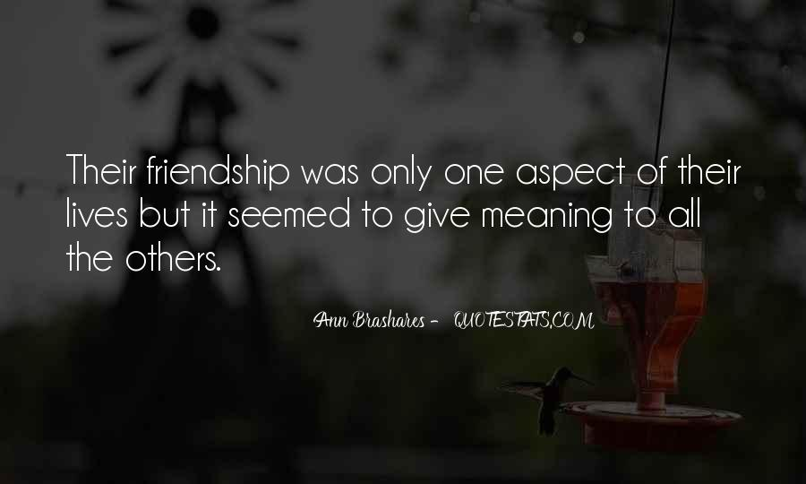 Quotes About Friendship With Meaning #65334