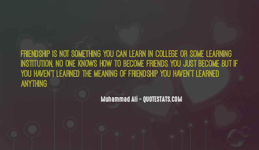 Quotes About Friendship With Meaning #929045