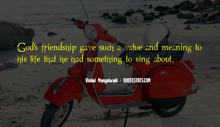 Quotes About Friendship With Meaning #977999