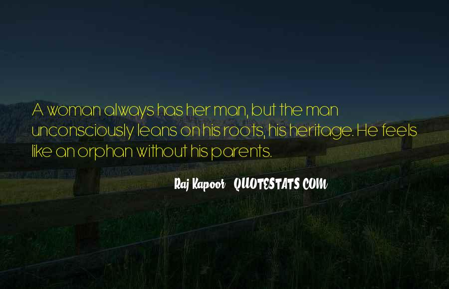 Quotes About Roots And Heritage #163077