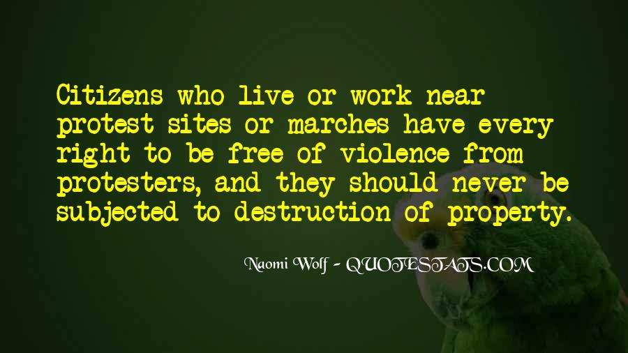 Quotes About Protest Marches #1276229