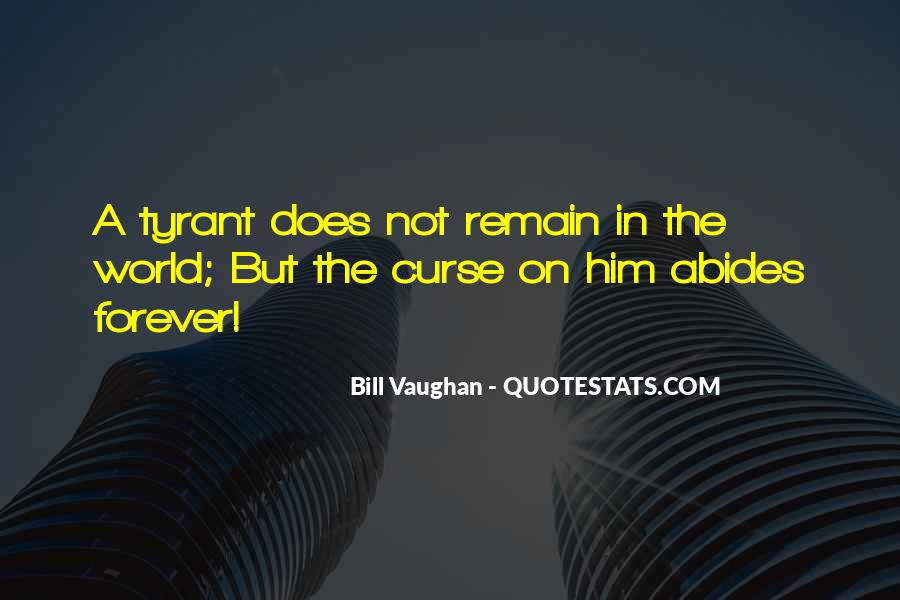 Quotes About Tyrants #107204