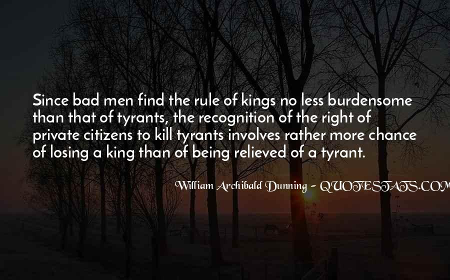 Quotes About Tyrants #244045