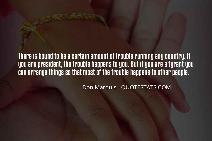 Quotes About Tyrants #263859