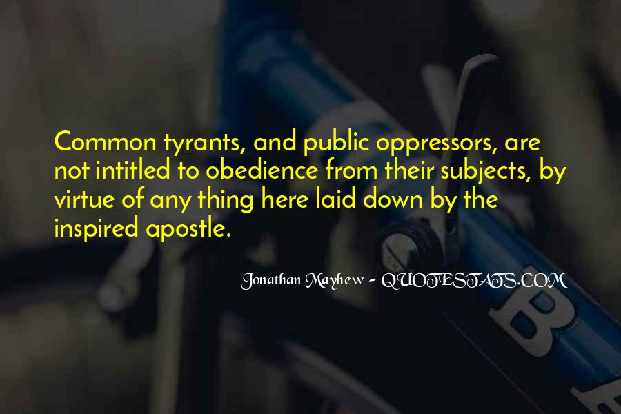 Quotes About Tyrants #307254
