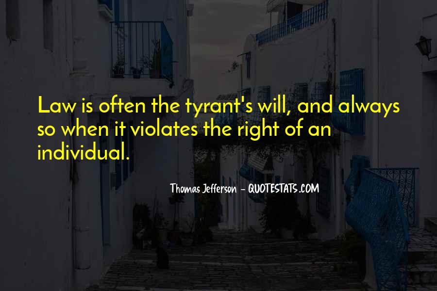 Quotes About Tyrants #316358