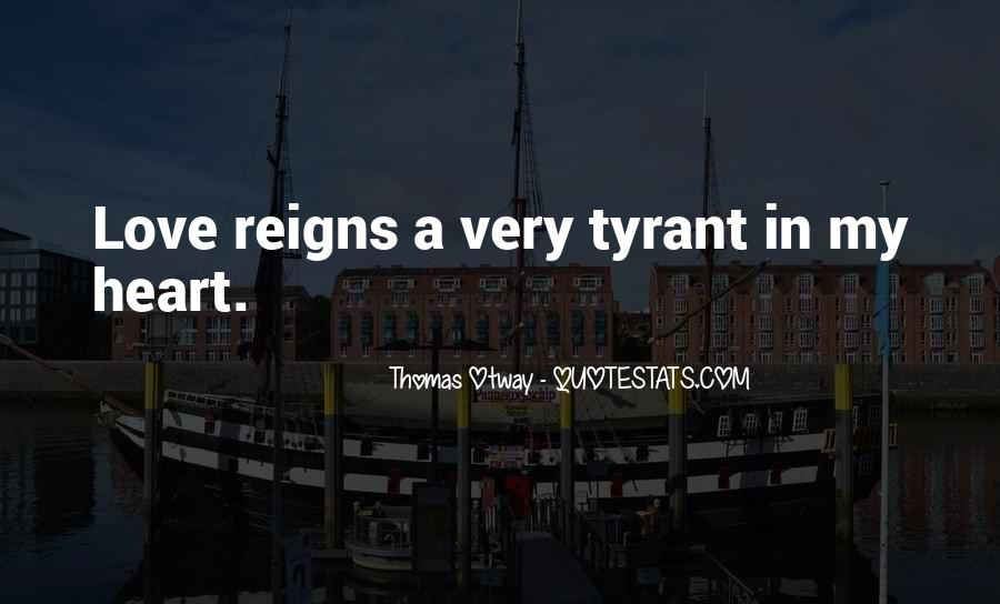 Quotes About Tyrants #350657