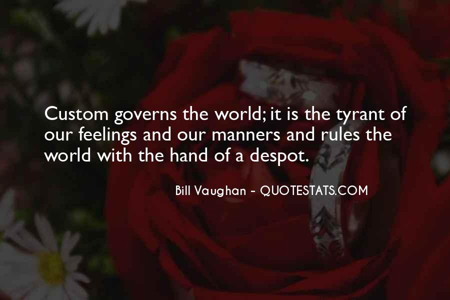 Quotes About Tyrants #350947