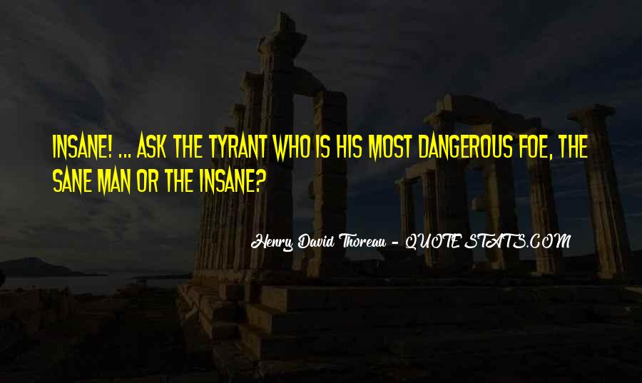 Quotes About Tyrants #406778