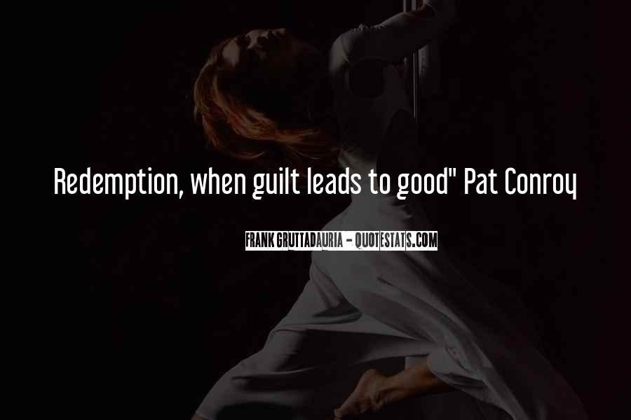 Quotes About Guilt And Redemption #167162