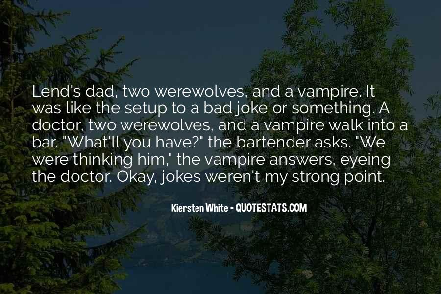 Quotes About Werewolves #43332