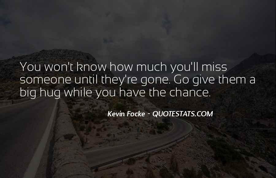 Quotes About Will Miss You Friends #460953