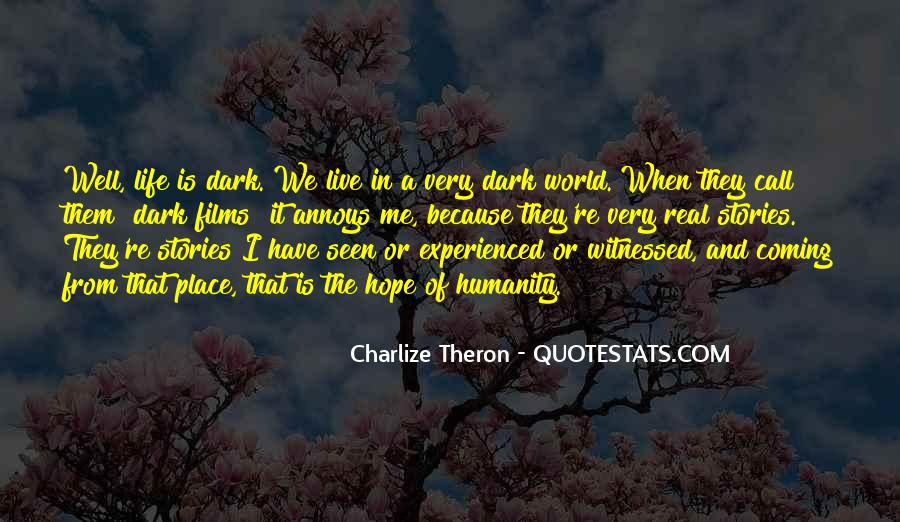 Quotes About Coming Out Of A Dark Place #133151