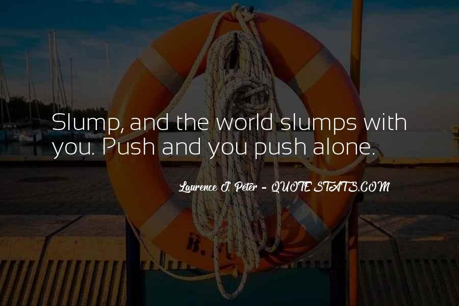 Quotes About Slumps #1091096