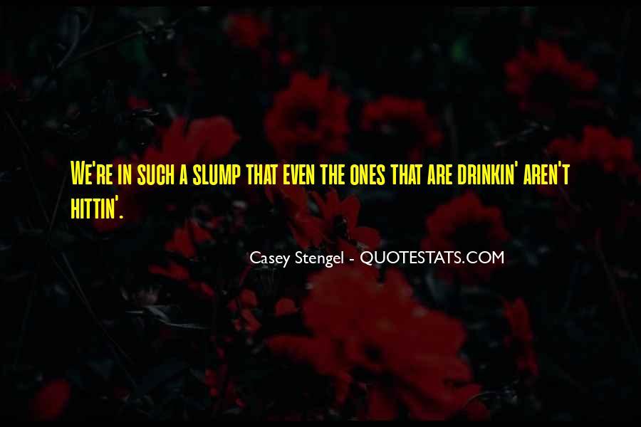 Quotes About Slumps #1512521