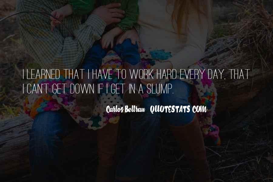 Quotes About Slumps #38614