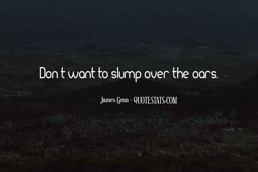 Quotes About Slumps #962734