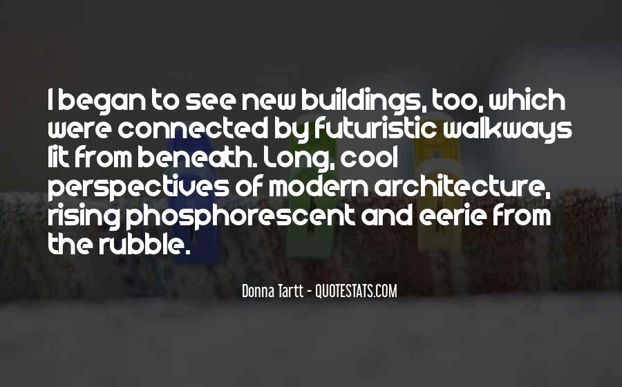 Quotes About New Buildings #1121716