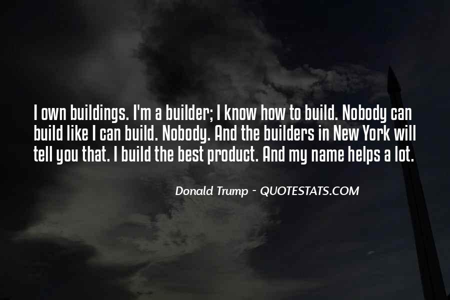Quotes About New Buildings #1190564