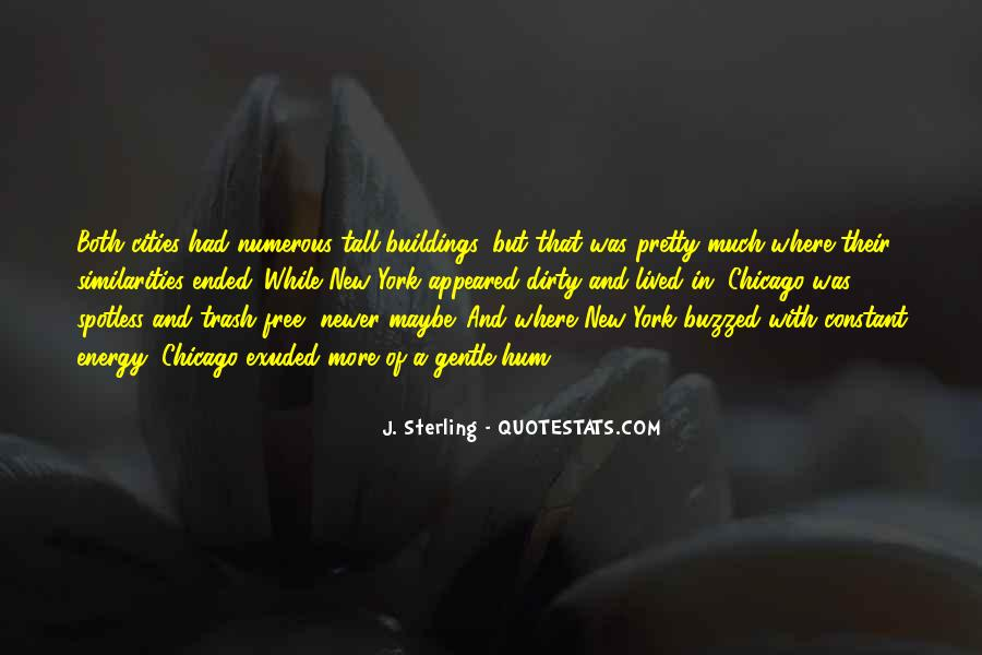 Quotes About New Buildings #1218777