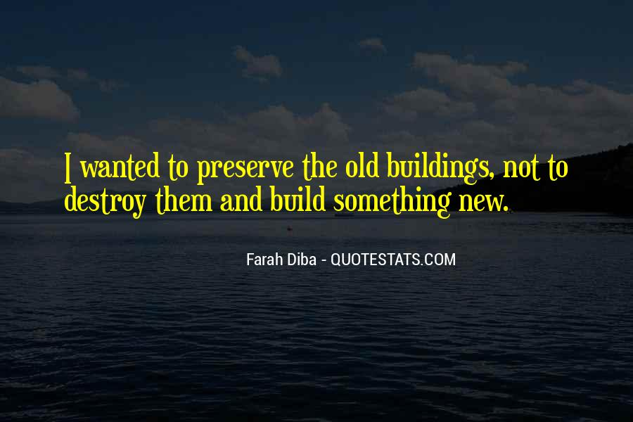 Quotes About New Buildings #1290797