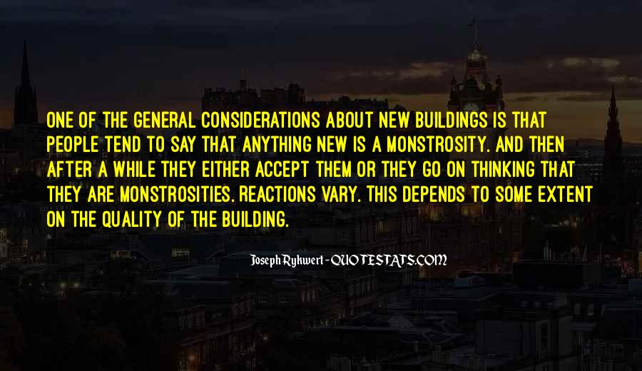 Quotes About New Buildings #1343315