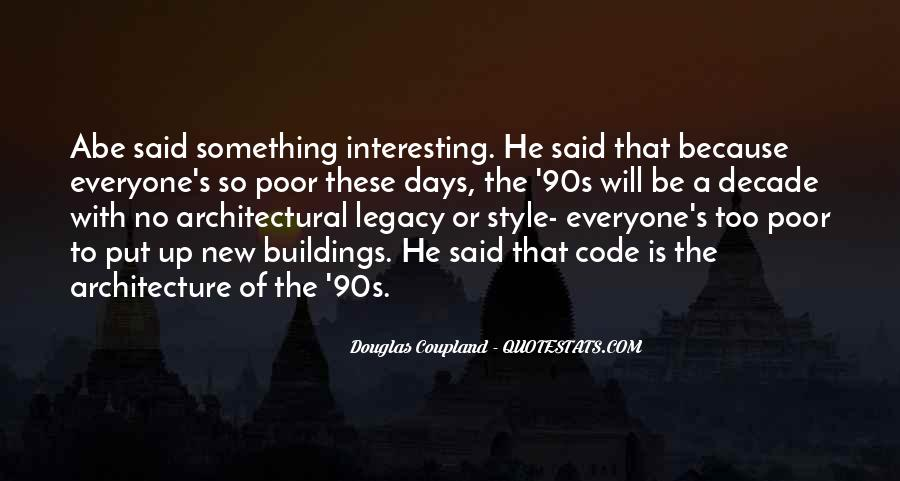 Quotes About New Buildings #1467470