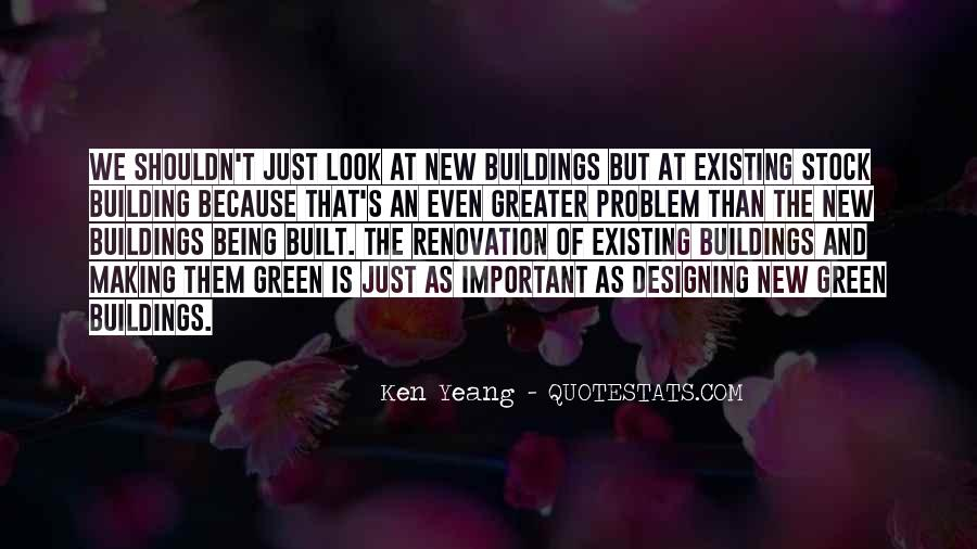 Quotes About New Buildings #1610082