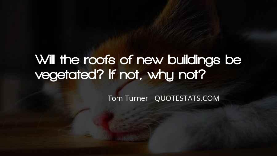 Quotes About New Buildings #1845428