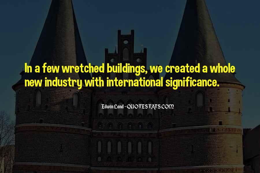Quotes About New Buildings #235101