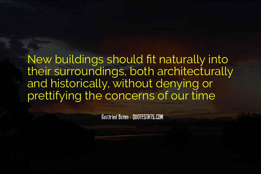 Quotes About New Buildings #557145