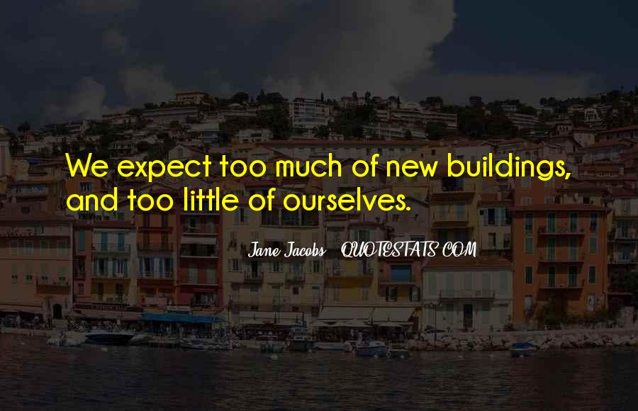 Quotes About New Buildings #648471