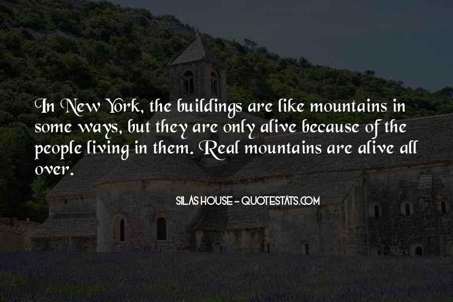 Quotes About New Buildings #685368