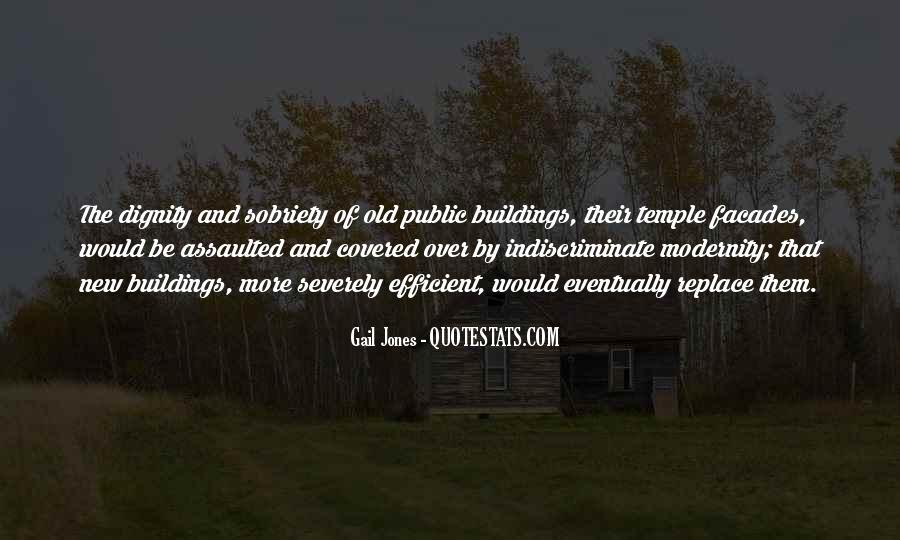 Quotes About New Buildings #765710