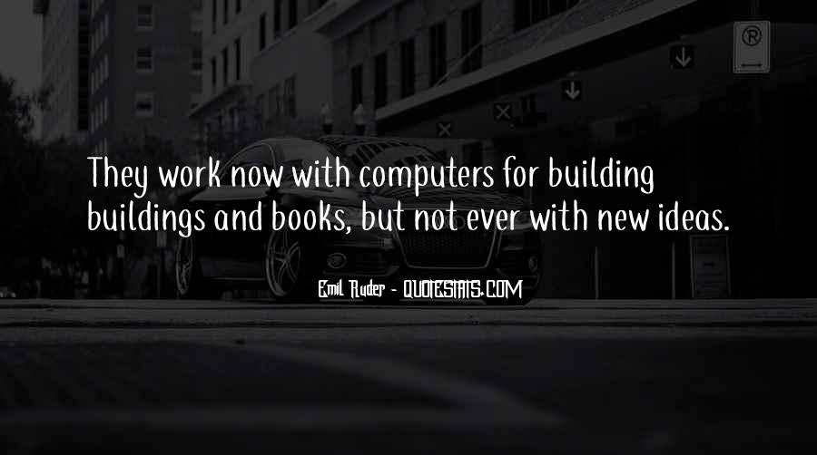 Quotes About New Buildings #81900
